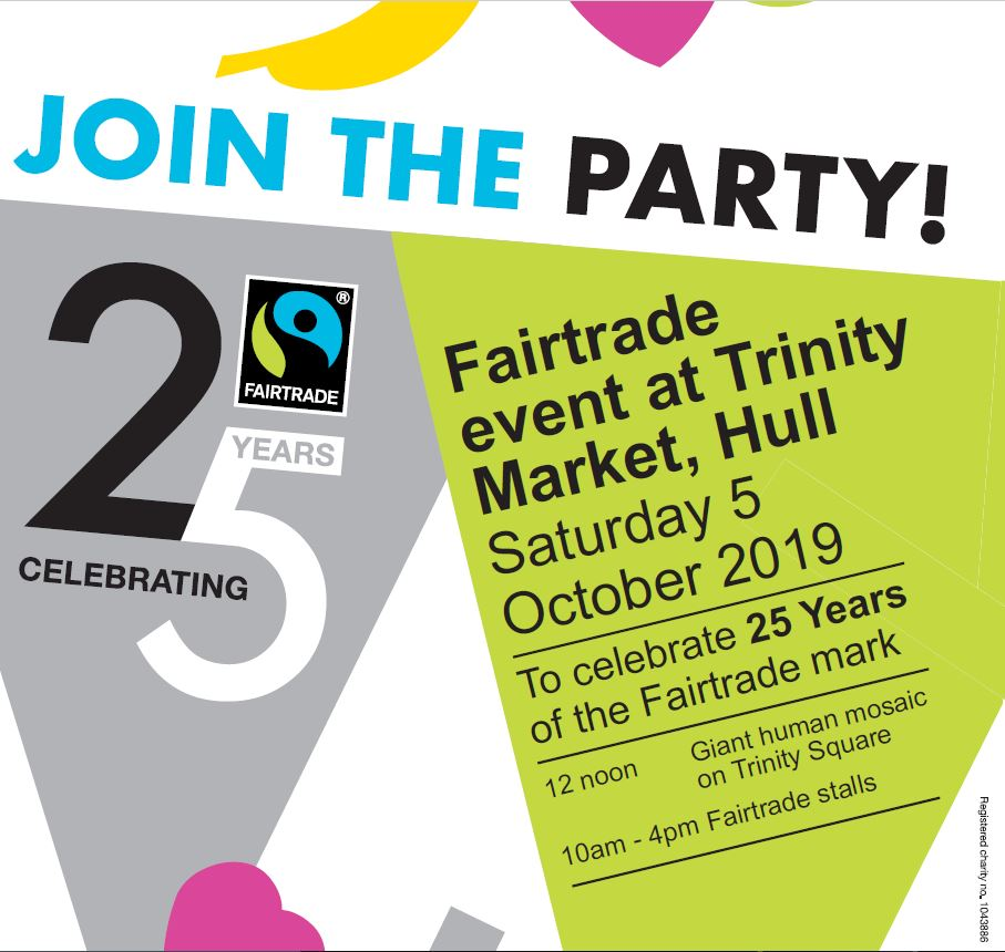 Fairtrade at 25 - Make Your Mark in Hull @ Trinity Square, Hull HU1 1RR